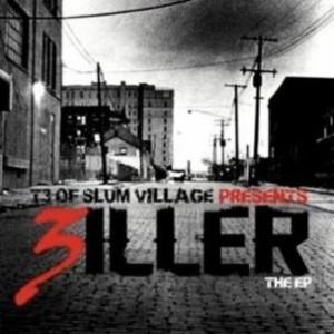 T3 (Slum Village) - 3iller