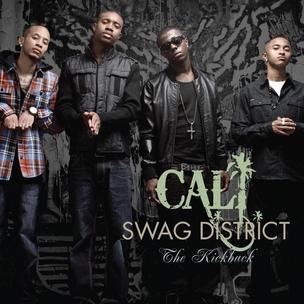 Cali Swag District - The Kickback