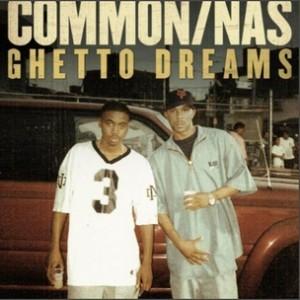 Common f. Nas - Ghetto Dreams [Prod. No I.D.]