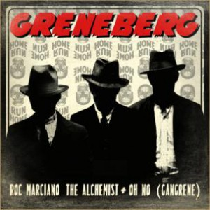 Roc Marciano & Gangrene (The Alchemist & Oh No) - Greneberg