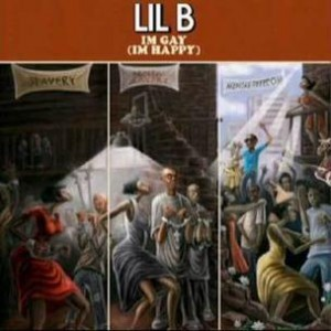 Lil B - I'm Gay (I'm Happy)