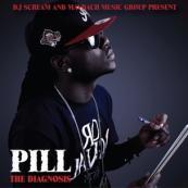 Pill x DJ Scream - The Diagnosis