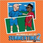 Mick Boogie x DJ Jazzy Jeff - Summertime 2 Mixtape