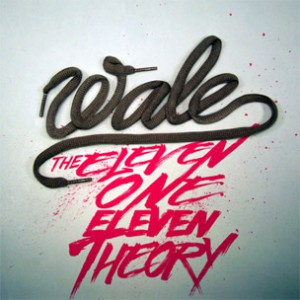 "Wale Reveals Cover Art, Tracklist For ""The Eleven One Eleven Theory"""