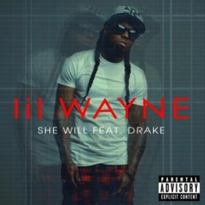 Lil Wayne f. Drake - She Will [prod. T-Minus]
