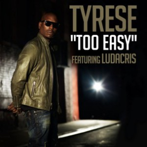 Tyrese f. Ludacris - Too Easy