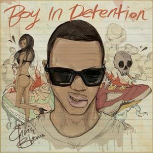 Chris Brown - Boy In Detention (Mixtape Review)