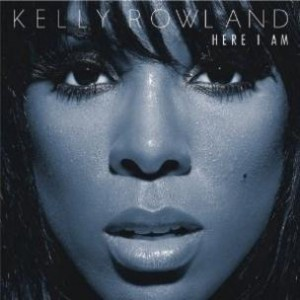 Kelly Rowland - Here I Am (R&B Pick)