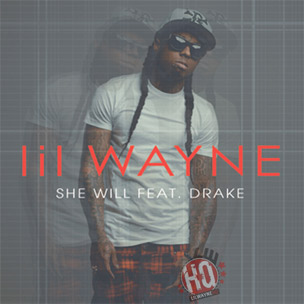 "Lil Wayne Reveals Cover Art For Single ""She Will"" Featuring Drake"