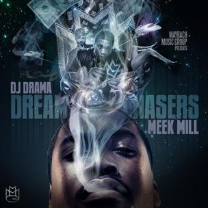 Meek Mill - Dream Chasers (Mixtape Review)