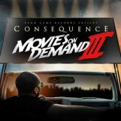 Consequence - Movies On Demand 3