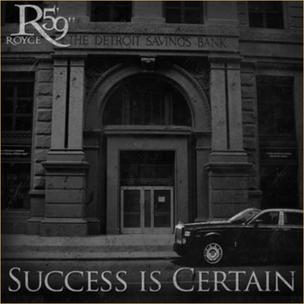 "Royce Da 5'9"" - Success Is Certain"
