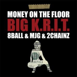 Big K.R.I.T. f. 8 Ball & MJG & 2 Chainz - Money On The Floor (CDQ)
