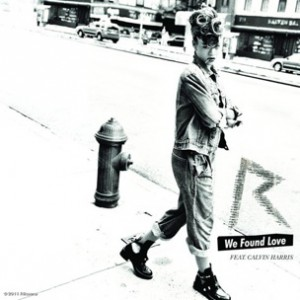 R&B Pick: Rihanna f. Calvin Harris - We Found Love (CDQ)