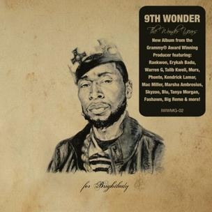 9th Wonder - The Wonder Years