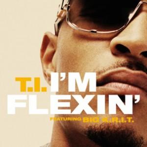 T.I. f. Big K.R.I.T. - I'm Flexin' [Prod. Big K.R.I.T.]
