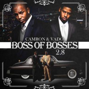 Cam'ron & Vado - Boss Of All Bosses 2.8 (Mixtape Review)