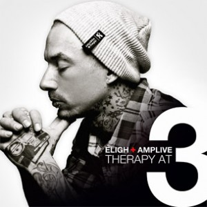 """Eligh & AmpLive Release Teaser Trailer For """"Therapy At 3"""""""