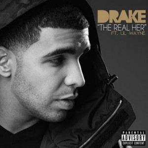 Drake f. Lil Wayne - The Real Her