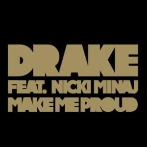 Drake f. Nicki Minaj - Make Me Proud (CDQ) [Prod. T-Minus]