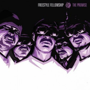 "Freestyle Fellowship - Reunite For ""The Promise"" LP"