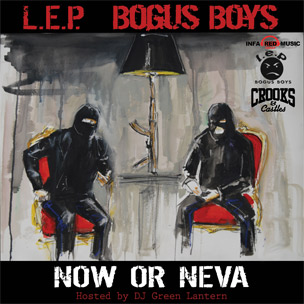 "L.E.P. Bogus Boys Release Cover Art, Tracklist For ""Now Or Neva"""