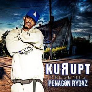 Kurupt - Kurupt Presents: Penagon Rydaz