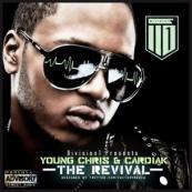 Young Chris & Cardiak - The Revival
