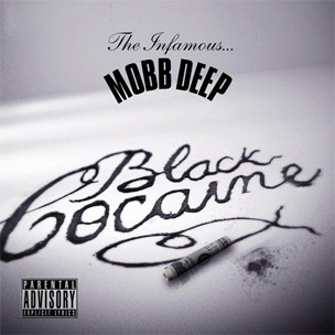 "Mobb Deep To Release Deluxe Edition Of ""Black Cocaine"" Through Indie Retailers"