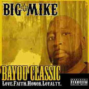 "Former Geto Boys Member Big Mike To Release ""Bayou Classic: Love.Faith.Honor.Loyalty."""