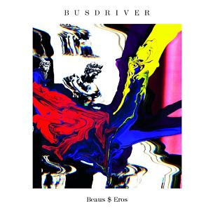 "Busdriver Announces New Album ""Beaus$Eros,"" Due February 14th"
