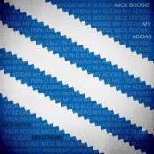 Mick Boogie - My Adidas
