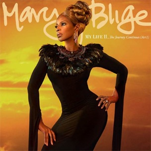 "Mary J. Blige Reveals ""My Life II: Act 2"" Will Arrive In May 2012"