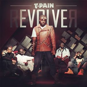 "T-Pain Taps Lil Wayne, Chris Brown, R. Kelly & More For ""rEVOLVEr"""