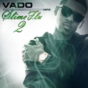 "Vado Reveals Cover Art, Tracklist For ""Slime Flu 2"""