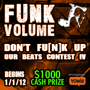 "Funk Volume's ""Don't Fu[n]k Up Our Beats Contest IV"""