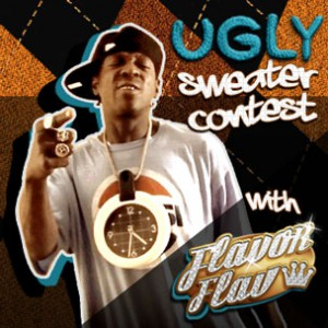 """Flavor Flav """"Ugly Sweater Contest """""""