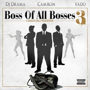 Cam'ron & Vado - Boss Of All Bosses 3