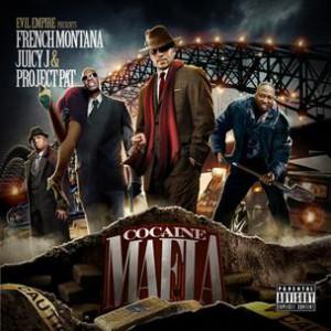 French Montana, Juicy J & Project Pat - Cocaine Mafia (Mixtape Review)