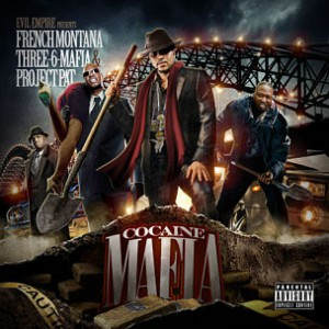 "French Montana, Juicy J & Project Pat Reveal Cover Art & Tracklist For ""Cocaine Mafia"""