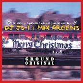 DJ JS-1 & Mix Greens - Merry Christmix