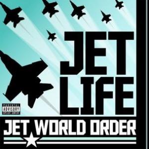 Jet Life - Jet World Order