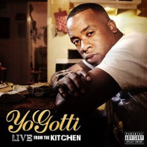 "Yo Gotti Reveals Tracklist For ""Live From The Kitchen, Due January 10, 2012"
