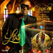 Los - The Crown Ain't Safe [Hosted By DJ ill Will & DJ Drama]