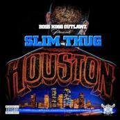 Slim Thug - Houston: The Mixtape