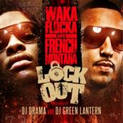 Waka Flocka Flame & French Montana - Lock Out