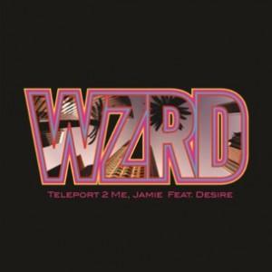 WZRD (Kid Cudi x Dot Da Genius) f. Desire - Teleport 2 Me, Jamie