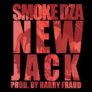 Smoke DZA - New Jack [Prod. Harry Fraud]