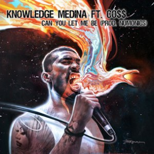 Knowledge Medina f. Co$$ - Can You Let me Be [Prod. Numonics]