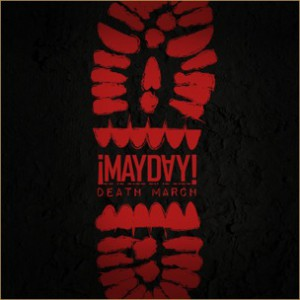 MAYDAY! - Death March [Prod. Plex Luthor]